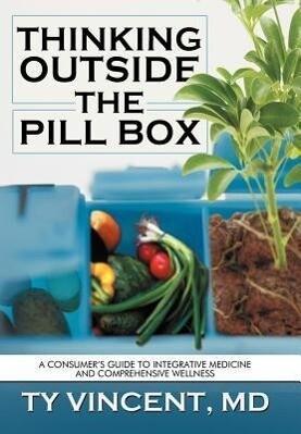 Thinking Outside the Pill Box als Buch von Ty V...