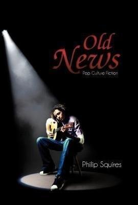 Old News als Buch von Philip Squires