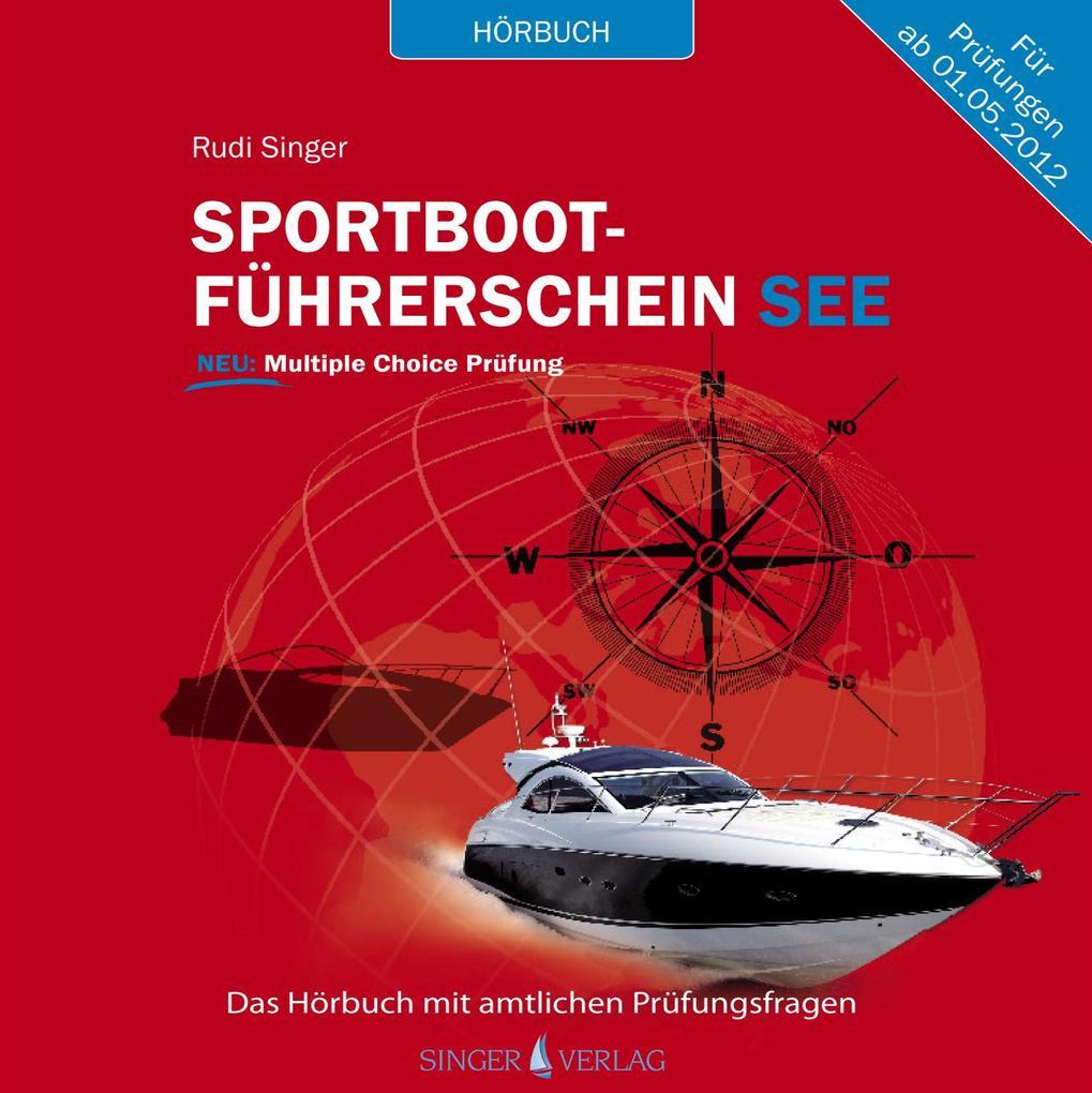 Sportbootführerschein See - Hörbuch mit amtlich...