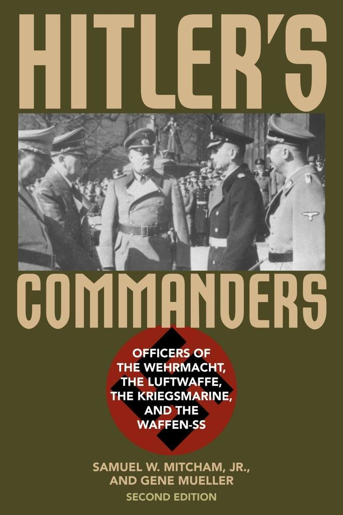 Hitler´s Commanders als eBook Download von Samu...
