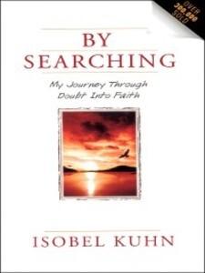 By Searching als eBook Download von Isobel Kuhn