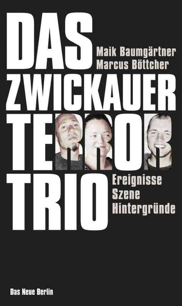 Das Zwickauer Terror-Trio als eBook Download vo...