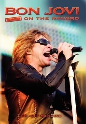 Bon Jovi - Uncensored on the Record als Buch vo...