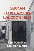 German P.O.W Camp 266 Langdon Hills