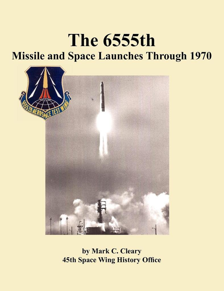 The 655th Missile and Space Launches Through 19...