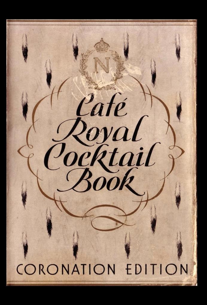 Cafe Royal Cocktail Book als Buch von