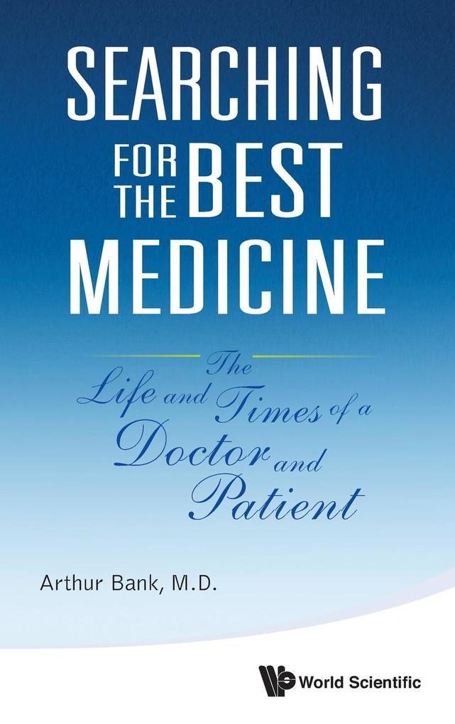 Searching for the Best Medicine als Buch von Ar...