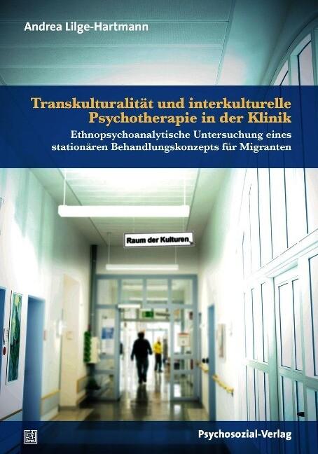 Transkulturalität und interkulturelle Psychothe...