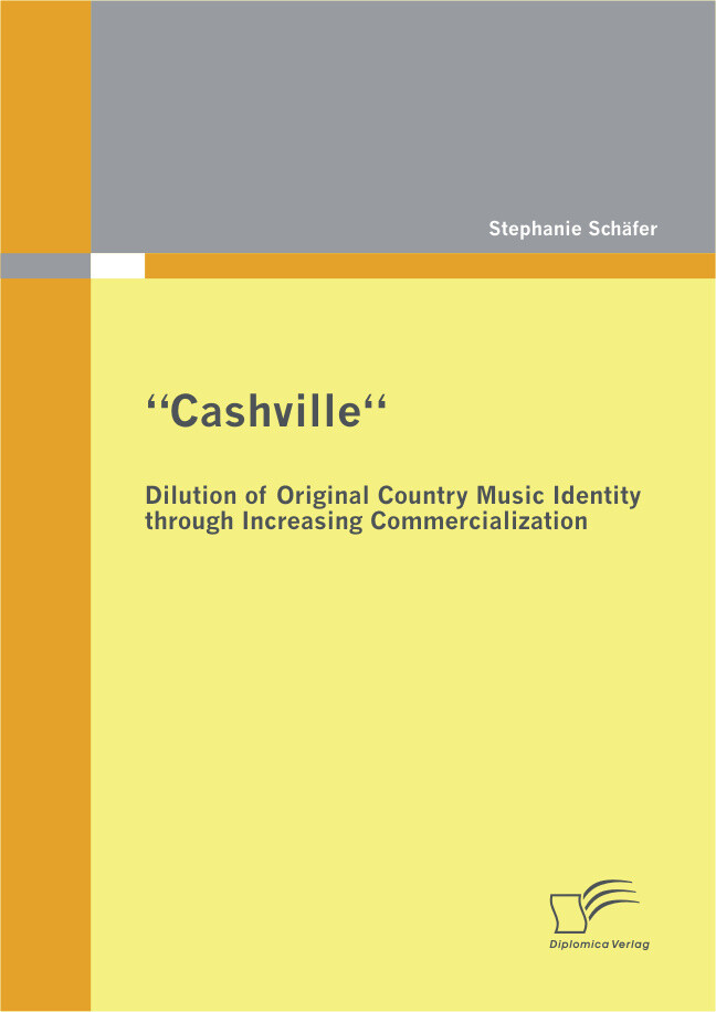 Cashville - Dilution of Original Country Music ...
