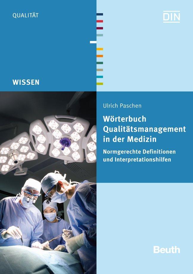 Wörterbuch Qualitätsmanagement in der Medizin a...