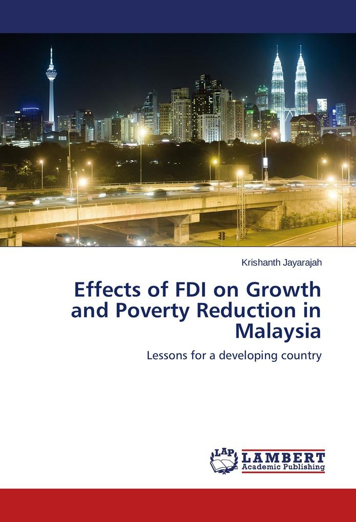Effects of FDI on Growth and Poverty Reduction ...