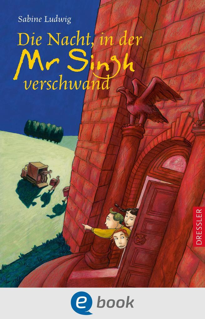 Die Nacht, in der Mr. Singh verschwand als eBook