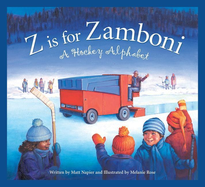 Z Is for Zamboni: A Hockey Alphabet als Buch (gebunden)