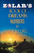 Zolar's Book of Dreams, Numbers, and Lucky Days