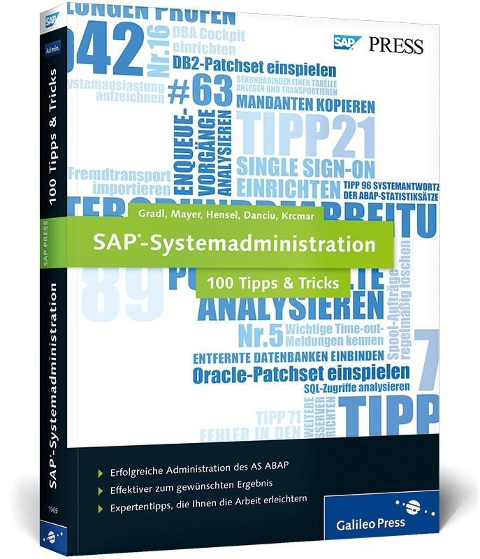 SAP-Systemadministration - 100 Tipps & Tricks a...