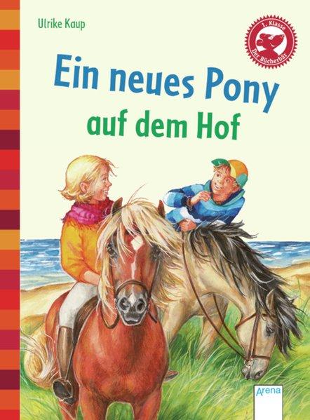 Ein neues Pony auf dem Hof als Buch von Ulrike ...