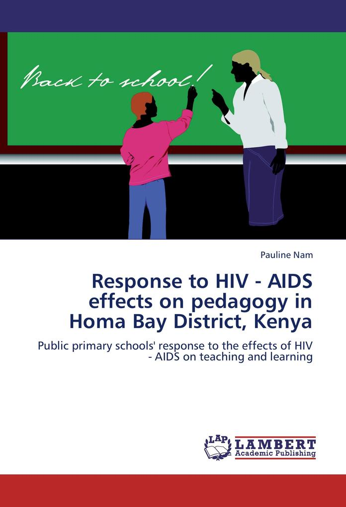 Response to HIV - AIDS effects on pedagogy in H...