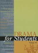 Drama for Students, Volume 30: Presenting Analysis, Context, and Criticism on Commonly Studied Dramas