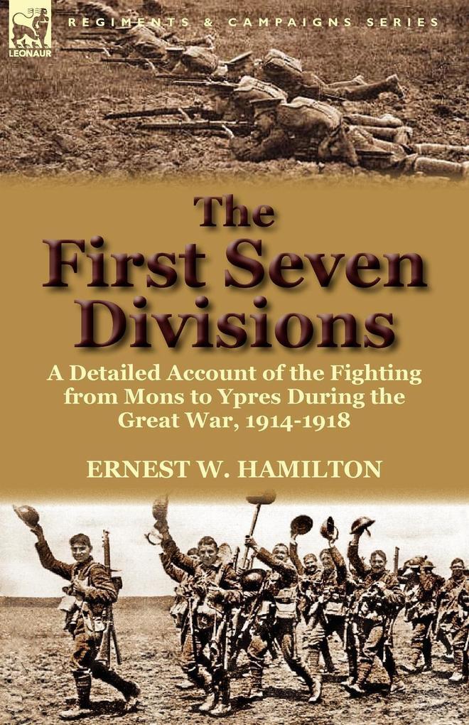 The First Seven Divisions als Taschenbuch von E...