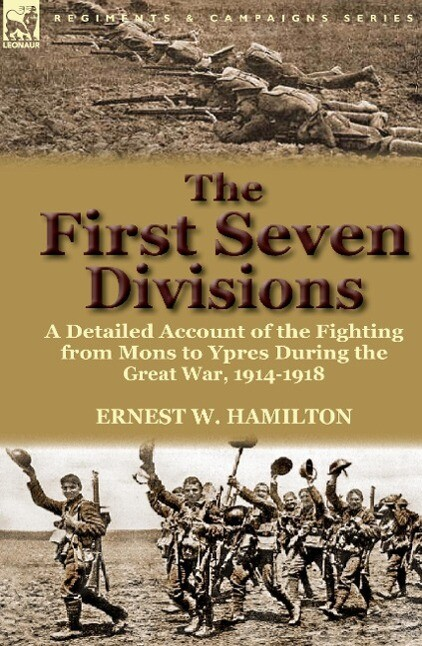 The First Seven Divisions als Buch von Ernest W...