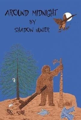 Around Midnight als Buch von Shadow Hunter