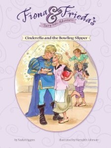 Cinderella and the Bowling Slipper als eBook Do...
