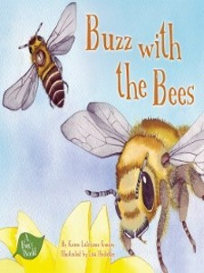 Buzz with the Bees als eBook Download von Karen...