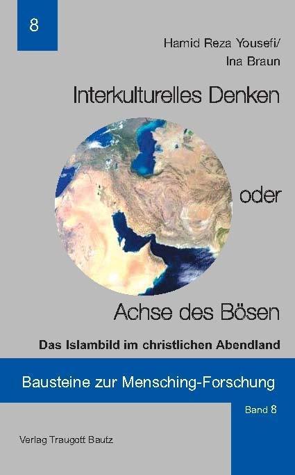 Interkulturelles Denken oder Achse des Bösen al...