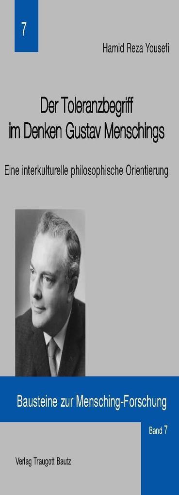 Der Toleranzbegriff im Denken Gustav Menschings...