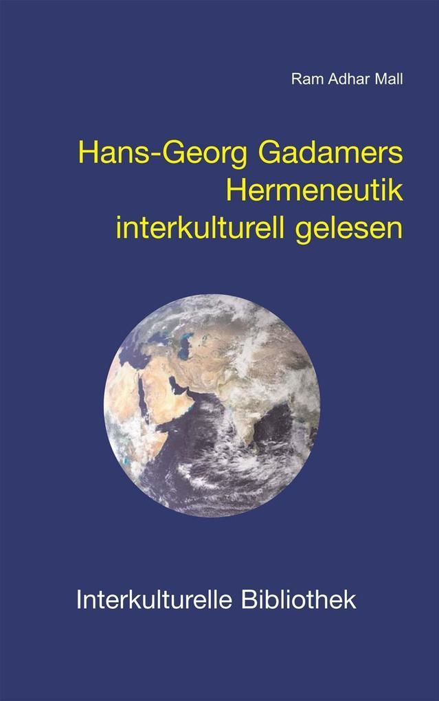 Hans-Georg Gadamers Hermeneutik interkulturell ...