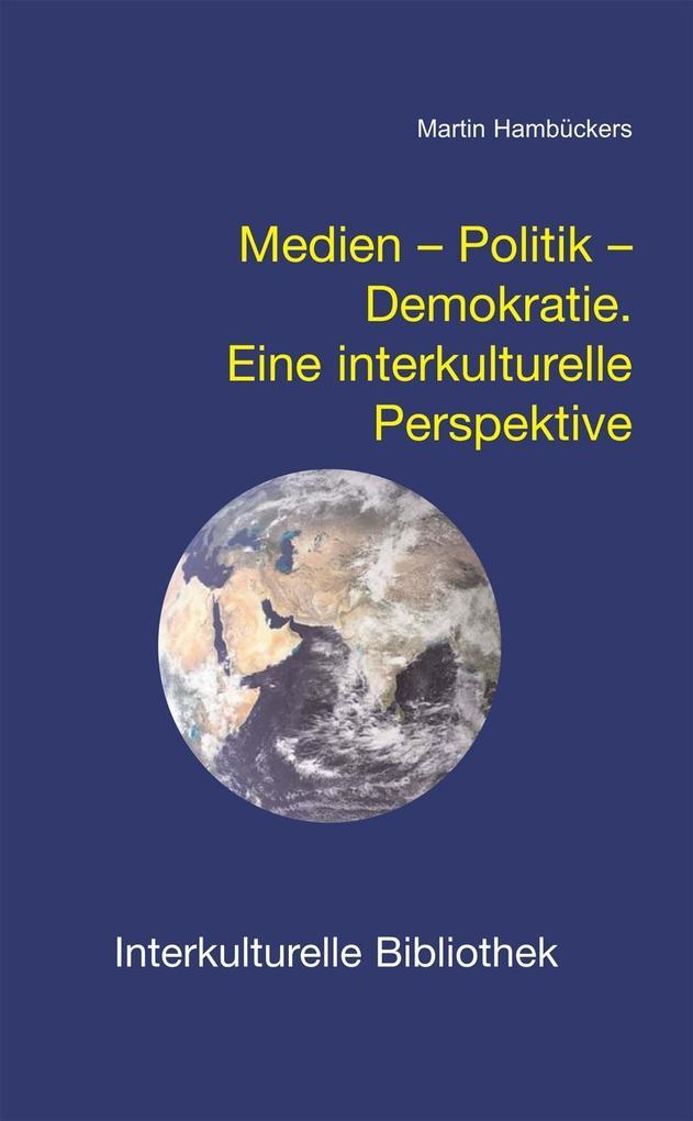 Medien - Politik - Demokratie als eBook Downloa...