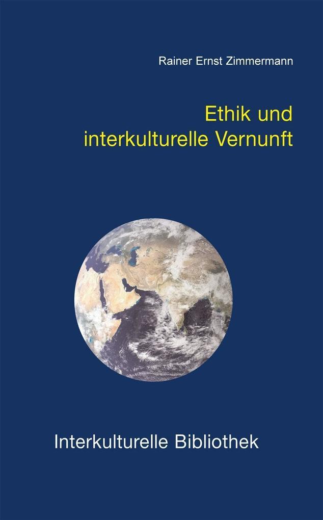 Ethik und interkulturelle Vernunft als eBook Do...