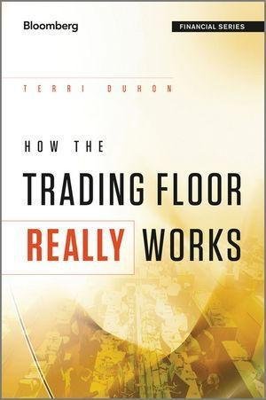 How the Trading Floor Really Works als eBook Do...