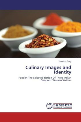 Culinary Images and Identity als Buch von Shwet...