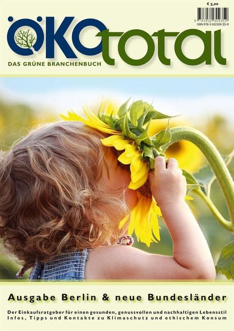 Ökototal -Das grüne Branchenbuch Berlin/neue Bu...