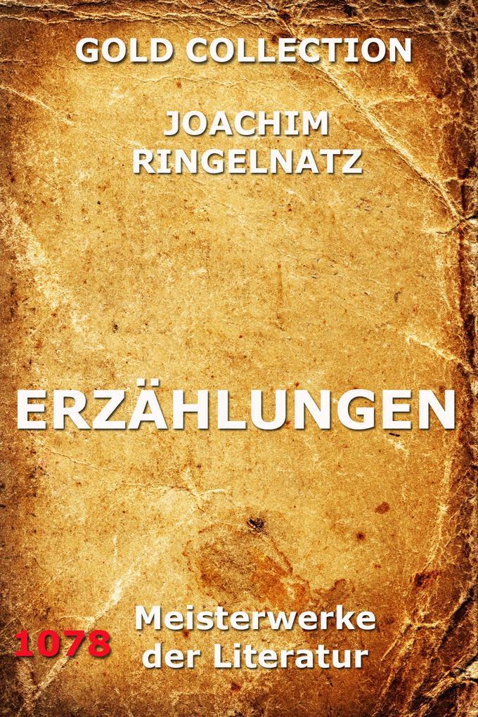 Erzählungen als eBook Download von Joachim Ringelnatz - Joachim Ringelnatz