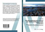 Strukturgeologische Analyse der Västervik-Region in SE-Schweden