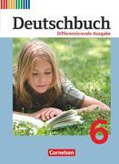 Deutschbuch 6. Schuljahr. Schülerbuch. Differenzierende Ausgabe