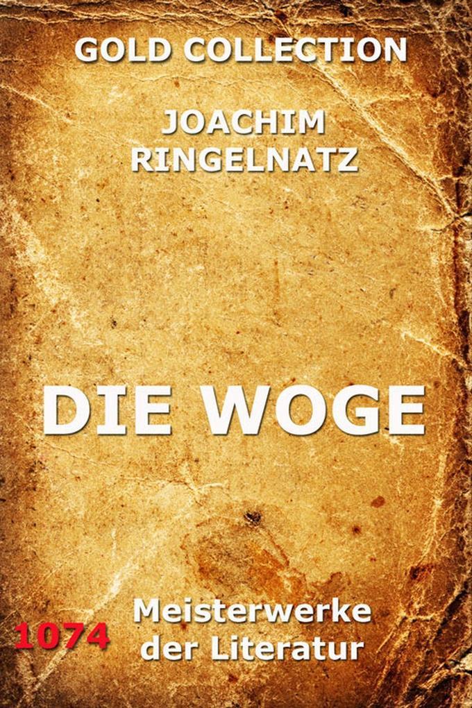Die Woge als eBook Download von Joachim Ringelnatz - Joachim Ringelnatz