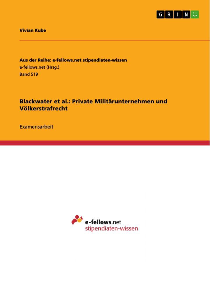 Blackwater et al.: Private Militärunternehmen und Völkerstrafrecht als eBook Download von Vivian Kube - Vivian Kube