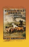 Ninety-Mile Prairie: A Cracker Western