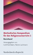 Methodisches Kompendium für den Religionsunterricht 1