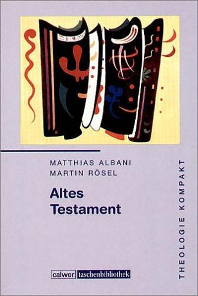 Altes Testament als Buch von Matthias Albani, M...
