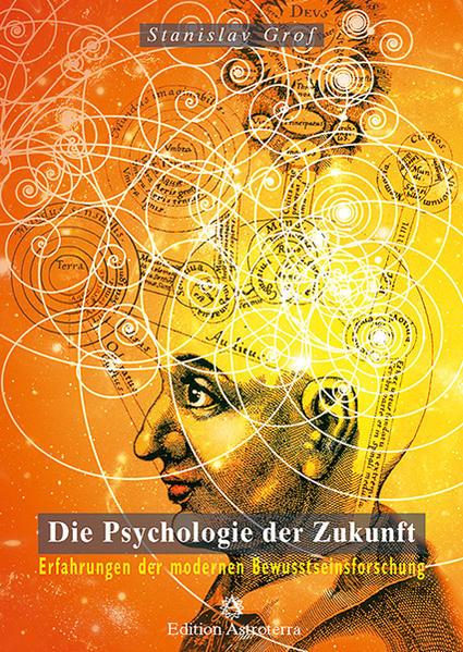 Die Psychologie der Zukunft als Buch von Stanis...
