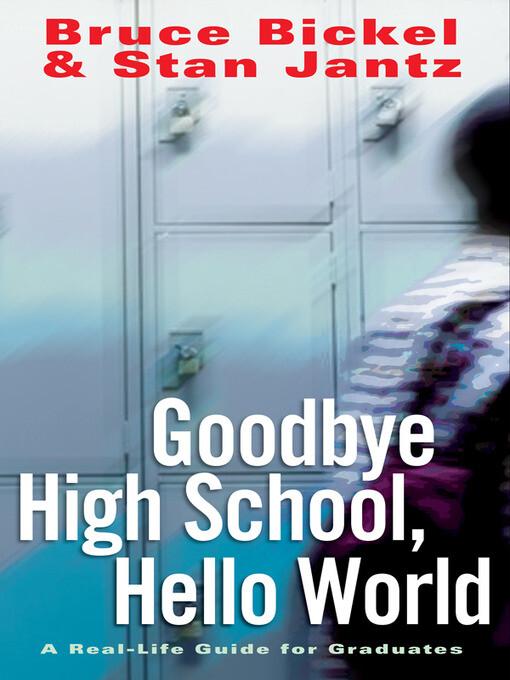 Goodbye High School, Hello World als eBook Down...