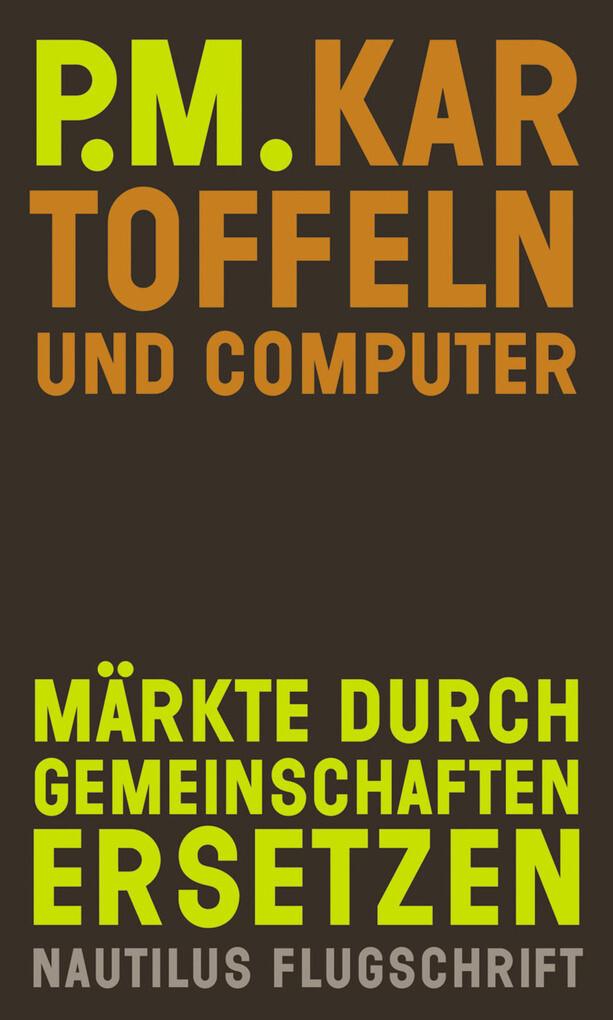 Kartoffeln und Computer als eBook Download von P.M. - P.M.
