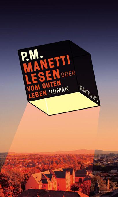 Manetti lesen oder vom guten Leben als eBook Download von P.M. - P.M.