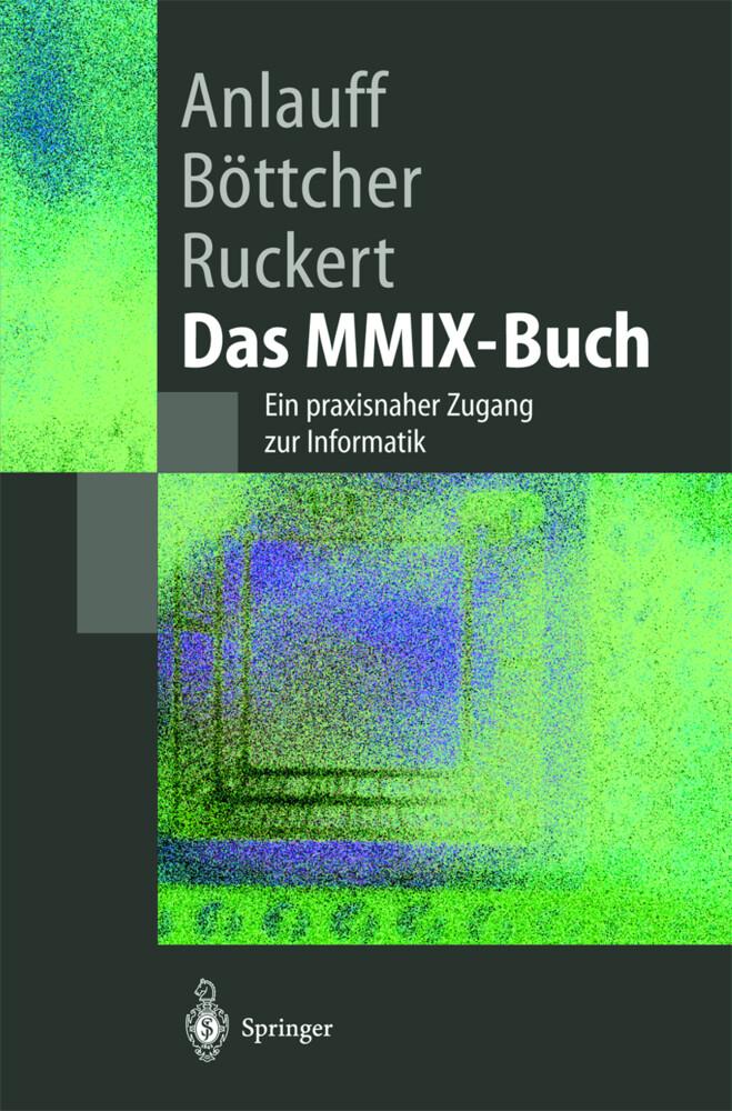 Das MMIX-Buch als Buch von Heidi Anlauff, Axel ...