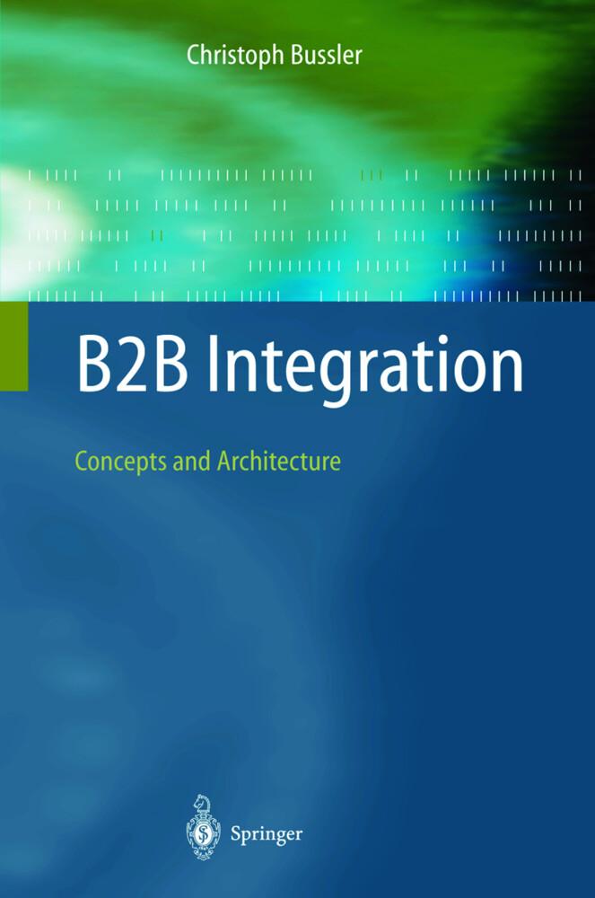 B2B Integration als Buch von Christoph Bussler