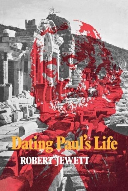 Dating Paul´s Life als Taschenbuch von Robert J...
